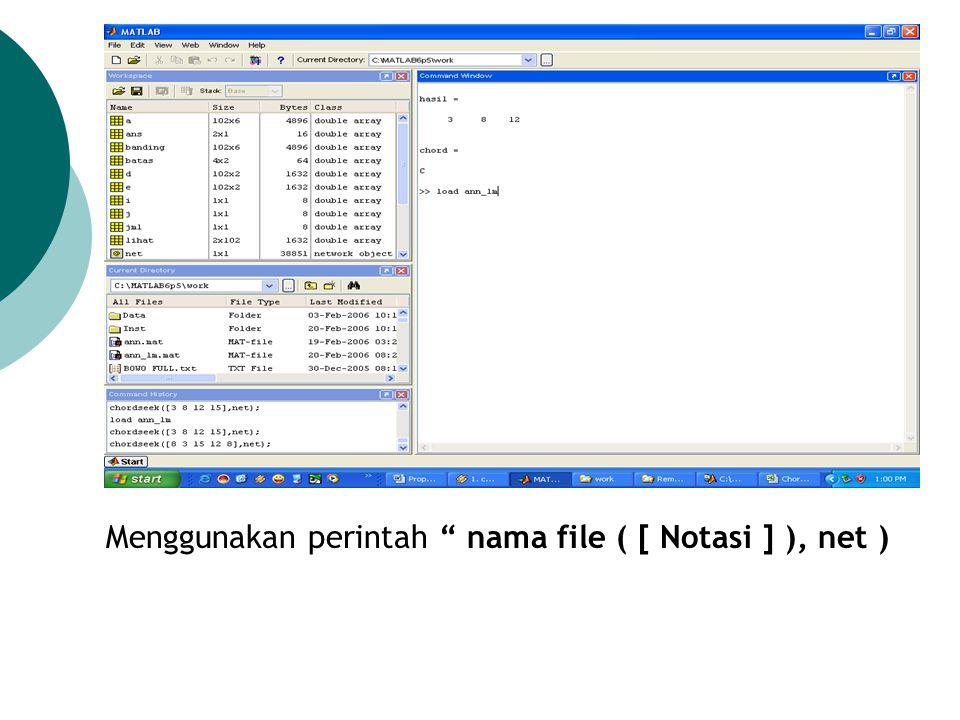 Menggunakan perintah nama file ( [ Notasi ] ), net )